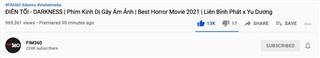 Lượng view đáng mừng với một bộ phim dài 90 phút thuộc chủ đề ma mị, gay cấn trên Youtube
