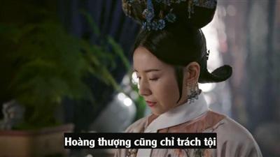 Xem phim 'Hậu cung Như Ý truyện' tập 17-18: Nô tỳ A Nhược phản chủ khiến Nhàn Phi bị giáng cấp 24
