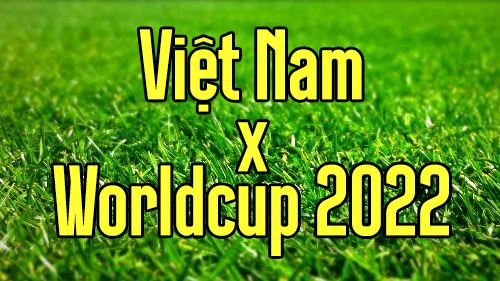 Việt Nam tham dự vòng loại World Cup 2022