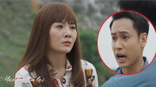 'Mùa hoa tìm lại' preview tập 14: Việt gay gắt nói không phân biệt điều gì là thật, điều gì là giả ở con người của Lệ