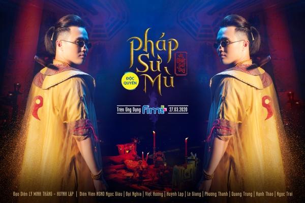 Giữa mùa dịch, Huỳnh Lập tung 'Pháp sư mù' lên nền tảng online, nối dài hành trình tiếp cận khán giả 1
